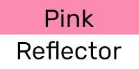 Pink/Reflector